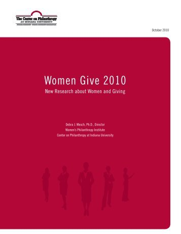 Women Give 2010 - Center on Philanthropy at Indiana University ...
