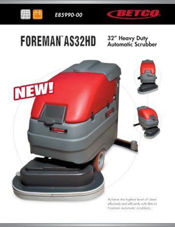 Foreman™ AS32HD - Betco Corporation