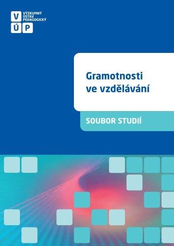 Gramotnosti ve vzdělávání - Výzkumný ústav pedagogický v Praze