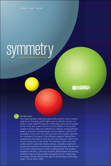 A joint Fermilab/SLAC publication volume 8 | issue 2 | may 2011 On ...