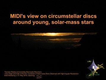 MIDI's view on circumstellar discs around young, solar-mass ... - ESO