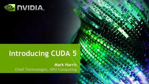 Introducing CUDA 5
