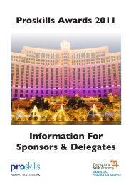 Information For Sponsors & Delegates Proskills Awards 2011