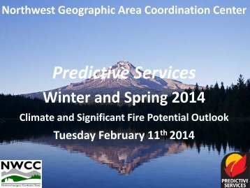 NWCC Pacific Northwest Monthly and Seasonal Outlook Bullet Points