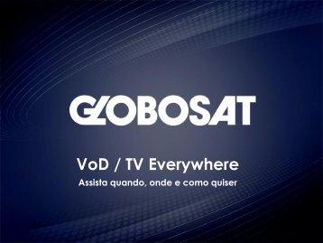 VoD / TV Everywhere - SET