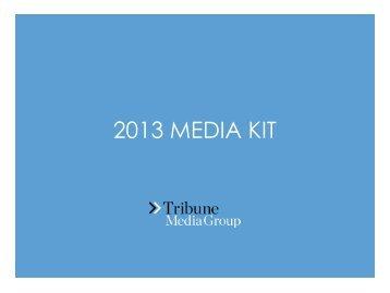 2013 MEDIA KIT - Tribune Media Group