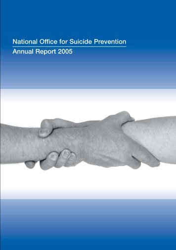 Annual Report 2005 - National Office for Suicide Prevention