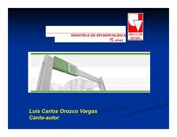 Luis Carlos Orozco - Maestria en Epidemiología / Universidad del ...