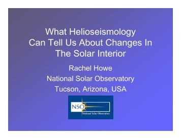 What Helioseismology can tell us about Changes - Solar Physics at ...