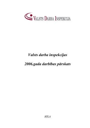 2006. gada pārskats - Eiropas darba drošības un veselības ...