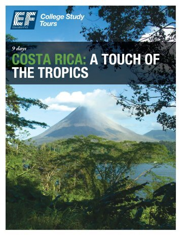 COSTA RICA: A TOUCH OF THE TROPICS - EF College Study Tours