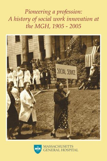 A history of social work innovation at Mass General, 1905