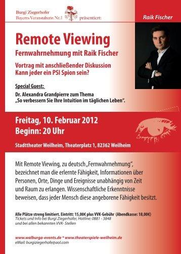 Freitag, 10. Februar 2012 Beginn: 20 Uhr - Remote Viewing Institute