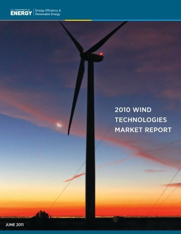 2010 Wind Technologies Market Report - EERE - U.S. Department ...