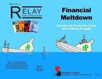 Financial Meltdown: Canada, the Economic Crisis ... - Socialist Project