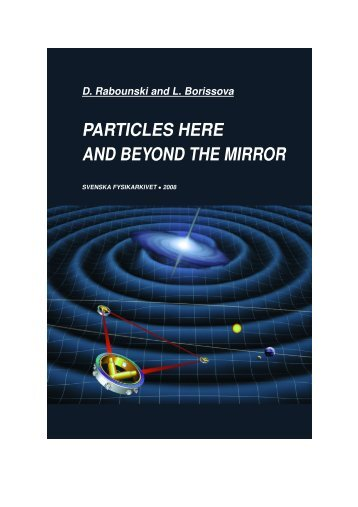 AND BEYOND THE MIRROR - The World of Mathematical Equations