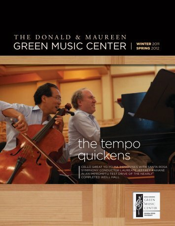 Green Music Center Newsletter, Winter 2011 / Spring 2012