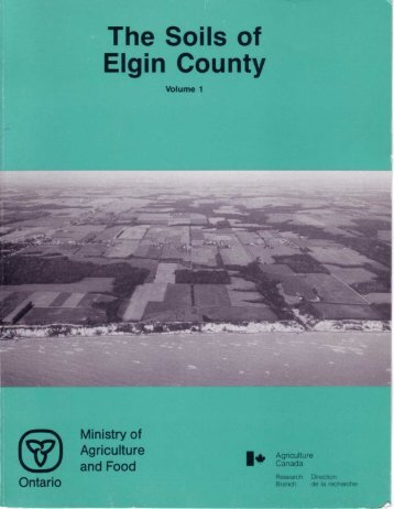 The Soils of Elgin County - Agriculture and Agri-Food Canada