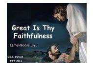 8 May 2011 morning sermon: Great Is Thy Faithfulness by deacon Li ...