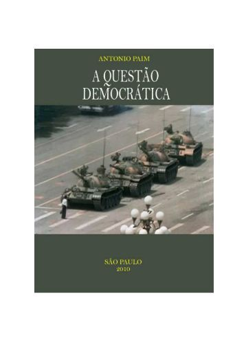 A Questão Democrática, 2010. - Instituto de Humanidades