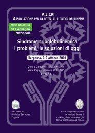 Sindrome crioglobulinemica I problemi, le soluzioni di oggi