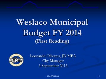 3. Municipal Budget Proposed FY2014 - City of Weslaco