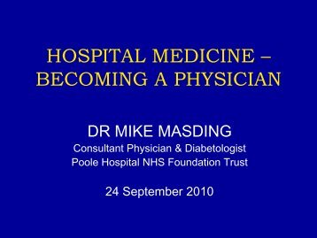 HOSPITAL MEDICINE – BECOMING A PHYSICIAN - Wessex Deanery