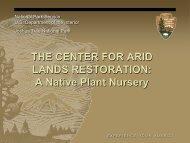 THE CENTER FOR ARID LANDS RESTORATION - Desert ...