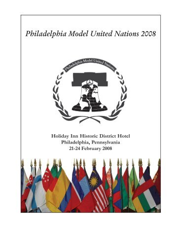 Philadelphia Model United Nations 2008 - Institute for Domestic and ...