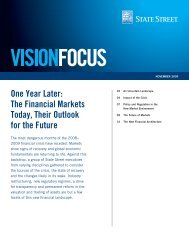 One Year Later: The Financial Markets Today, Their ... - State Street