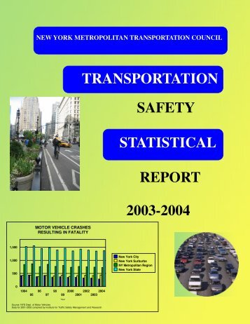 safety 2003-2004 transportation statistical report - New York ...