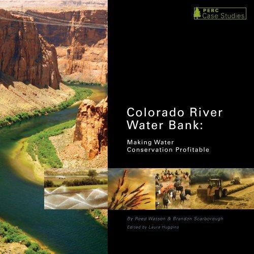 Colorado River Water Bank: - PERC