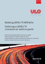 Katalog 2010/ 11 NFZ-Teile Catalogue 2010/ 11 ... - ULO de