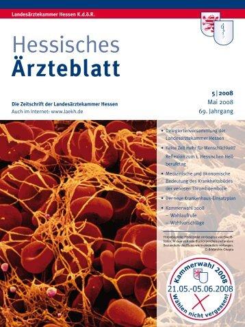 Hessisches Ärzteblatt Mai 2008 - Landesärztekammer Hessen