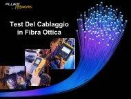 Il test e la certificazione della Fibra Ottica. - Gfo Europe S.p.A.