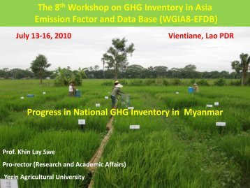 Progress in National GHG Inventory in Myanmar - GIO Greenhouse ...
