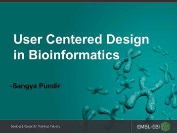 User-centred design in bioinformatics