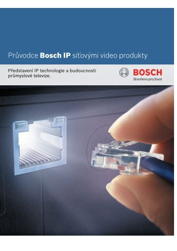 IP síťové video - Bosch
