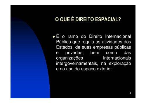 I Escola de Primavera O Direito Espacial e os Desafios dos ... - Inpe