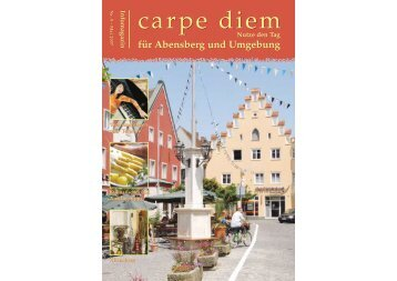 für Abensberg und Umgebung - carpe diem magazine
