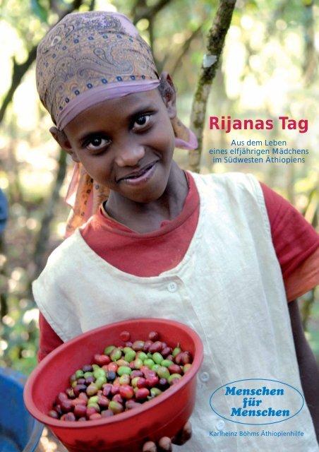 Aus dem Leben eines elfjährigen Mädchens im Südwesten Äthiopiens