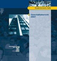 Geschäftsbericht 2007 - Studentenwerk Halle