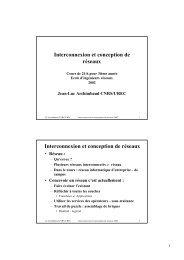 Interconnexion et conception de réseaux - L iberté est donnée à ...