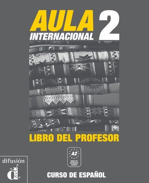 Profesor Del Pdf Aula Libro Internacional Difusiã³n 2 Descarga xeQCBrEdoW