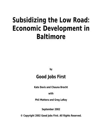 Subsidizing the Low Road: Economic ... - Good Jobs First