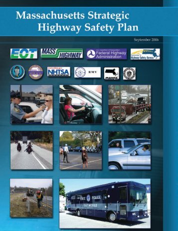 Massachusetts Strategic Highway Safety Plan - Executive Office of ...