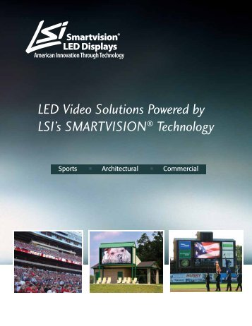 LED Video Solutions by SmartVision - LSI Industries Inc.