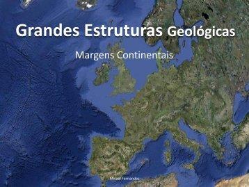 Grandes Estruturas Geológicas: Margens Continentias - Webnode
