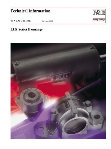 FAG Series Housings: Technical Product Information