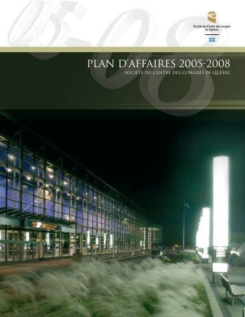 Le plan d'affaires 2005-2008 - Centre des congrès de Québec